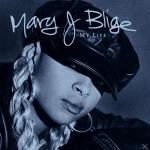 MY LIFE Mary J. Blige auf CD