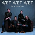 GREATEST HITS Wet Wet Wet auf CD