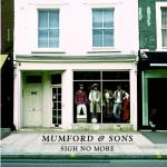 SIGH NO MORE (NEW VERSION) Mumford & Sons auf CD