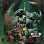 Thrall - Demonsweatlive Danzig auf CD