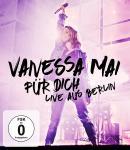 Für dich-Live aus Berlin Vanessa Mai auf Blu-ray